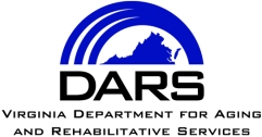 Virginia Department for Aging and Rehabilitative Services, DARS (Image description: with DARS logo in blue-violet coloring above text, depicting State of Virginia with three blue-violet thick lines in a half-circle shape above, merging into one thick line halfway across the top in a semi-circle, above the Virginia state image)